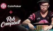 【美天棋牌】2019 WSOP年度最佳牌手Rob Campbell入驻CoinPoker.com