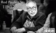【美天棋牌】两届WSOP金手链得主Rod Pardey逝世